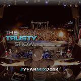 Rusty - The Trusty Show #023 (Yearmix 2014)