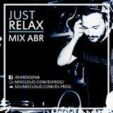 Gabriel Albernas - Mix. Abr - Just Relax