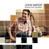 "John Mayer's ""Room For Squares"""