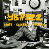 YB#122 | Suff Daddy, Dabbla, Ethioda, Antibalas, harry jen, Sofasound, Jarreau Vandal...