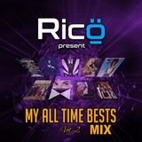 DJ Rico - My All Time Bests Mix Vol 2 (Section The Party 4)