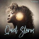 DJ Addams Quiet Storm Part I @ Art & Soul 03.11.2017