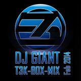 DJ Giant - T3K BOX MIX - Feb 2014