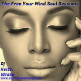 The Free Your Mind Soul Sessions 2-4-19 on www.soulfulhouselounge.com