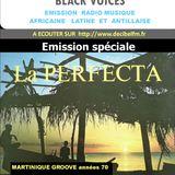 Emission de BLACK VOICES spéciale LA PERFECTA de MARTINIQUE  sur RADIO DECIBEL dans le LOT 05/2016