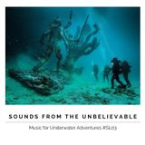 Sounds from the Unbelievable (Music for Underwater Adventures) #SL03