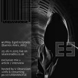 Urbannoise Radioshow - UR69 Egoencriptado