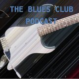 The Blues Club Podcast 15th November 2017 on Mixcloud.