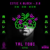 Tal Tobi - CiTiC @ The Block 2.08.18