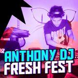 Mix Fresh Fest 01 - Anthony Dj