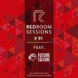 Session #91 (Feat. Future Culture)