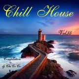 """""""""""CHILL HOUSE"""""""" compilation Vol.55"""