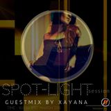 Xayana - Spotlight Session 31.03.16