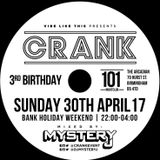 @DJMYSTERYJ | @CrankEvent 3rd Birthday 30/04