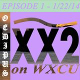 EPISODE 1 - 1/22/15 - Interview with OEDIPUS