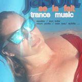 JASON SE LA FAIT TRANCE MUSIC VOL 1