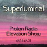 Superluminal @ Proton Radio (Elevation Show) - 22.11.2011