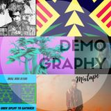 Demography #181 - Mixtape