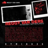 DTMIX036 - Reggy van Oers [Amsterdam, NETHERLANDS]