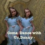 Come Dance With Us, Danny