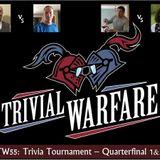TW55: Trivia Tournament Quarterfinal 1&2