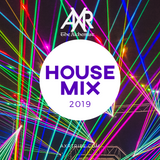 AXR House Mix 2019
