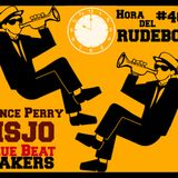 Hora del Rudeboy # 46 - Prince Perry - Bluebeat Makers - Nancy Skankin' Jazz Orchestra