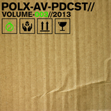 Pollux A/V Podcast Volume 003