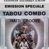 #38-Emission Speciale-TABOU COMBO (HAITIE)