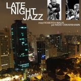 Late Night Jazz # 21 w/ Roberth Walve - Live med Olof Lövmo & Randal Despommier (170826)