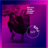 Soulful House Journey 127