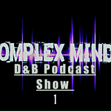 Komplex Mindz Podcast Show 01 Hosted by OverlyMedicated & MoJo