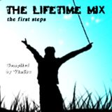 The Lifetime Mix 01 - The First Steps