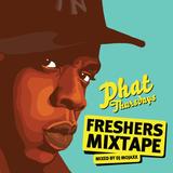 Phat Thursdays - Freshers Mixtape