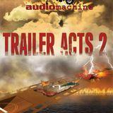 AM009 - Trailer Acts 2 - Audiomachine