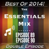 The Essentials Mix Episode 89/90 (Best Of 2014 Double Episode)