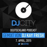 DJ Kay Fresh - DJcity DE Podcast - 07/04/15