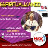 Programa Espiritualizando 11.07.2019 - Mãe Ieda Paula