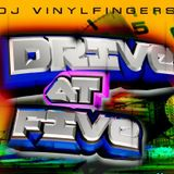 DJ Vinyl Fingers - Rhythm Drive At Five Aired 2-9-16