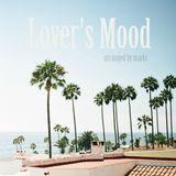 Lover's Mood Arranged By Marki *FREE DL*