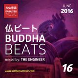 Buddha Beats-Episode 16