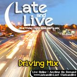 Late and Live On Demand - E44 - Driving Mix (15th February 2013)
