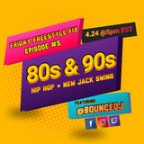 #FridayFreestyleFix Episode #5 '*80s and 90s Hip Hop + New Jack Swing""
