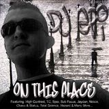 DJ EPI ON THIS PLACE MIX CD 2007