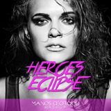 Heroes Eclipse-Alesso vs Hardwell(Manos Georgiou Mashup)