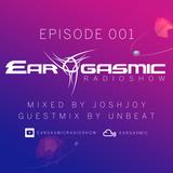 Ear-Gasmic Radioshow #001 (Unbeat guestmix)