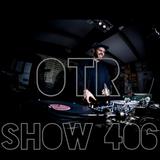 OTR Show #406