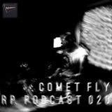 RP. Podcast 020 - Comet FLY
