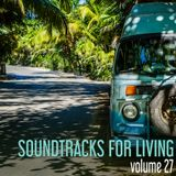 Soundtracks for Living - Volume 27