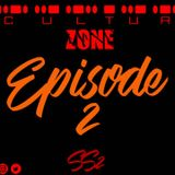 #CLTRZONE SS2 : EPISODE 2